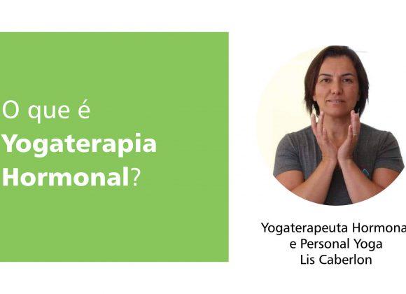 O que é Yogaterapia Hormonal?